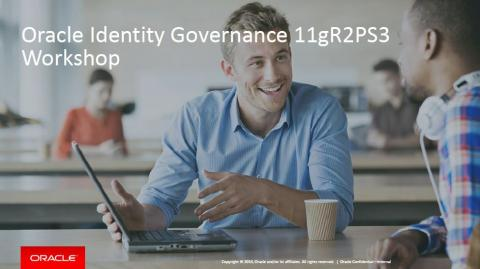 "Free course ""Oracle Identity Governance 11gR2 PS3 Workshop"" available on Oracle Learning Library"